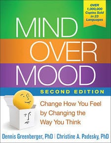 Mind Over Mood. Second Edition. Change The Way You Feel, By Changing The Way You Think